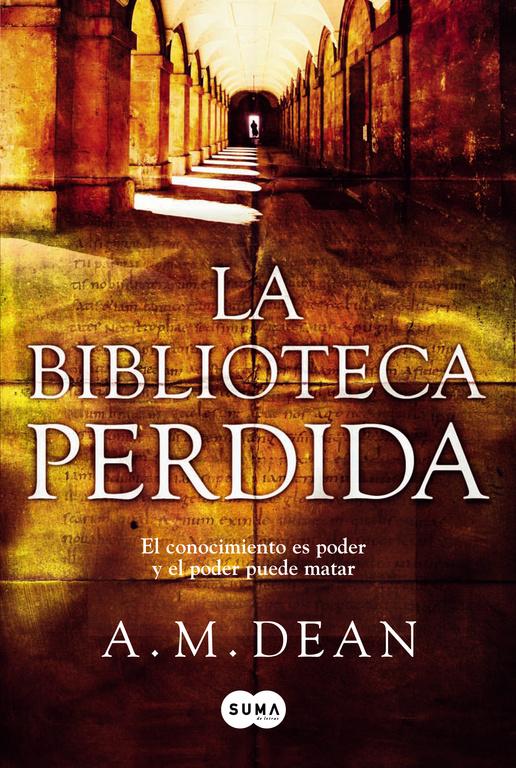 La biblioteca perdida de A. M. Dean