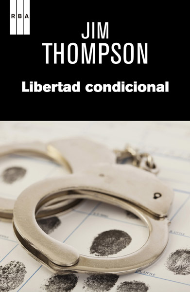 Libertad condicional de Jim Thompson